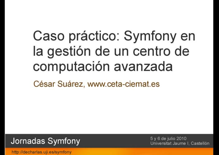 Symfony en la gestión de un centro de computación avanzada