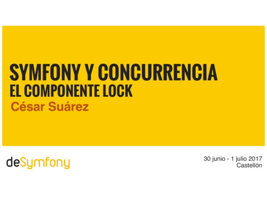 Symfony & Concurrencia