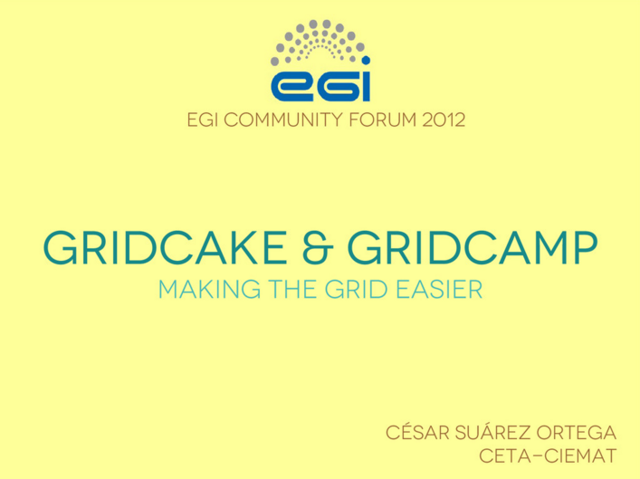 gridCake & gridCamp: Making the Grid easier