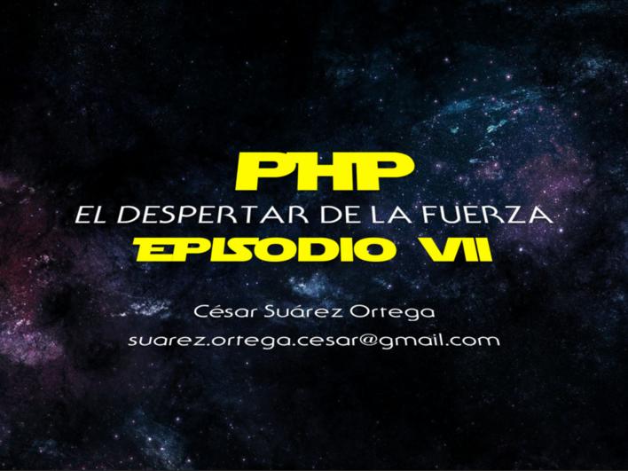PHP Episodio VII: El Despertar de la Fuerza