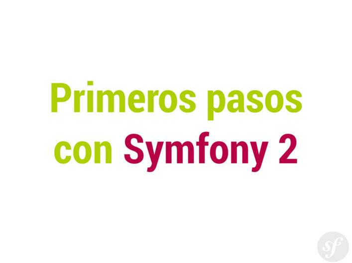 Symfony2: PHP no está muerto, estaba tomando cañas